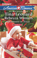 Christmas in Texas  Christmas Baby Blessings   The Christmas Rescue  Mills   Boon American Romance