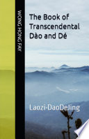 The Book of Transcendental Dao and De