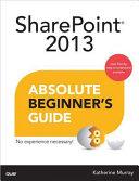 Sharepoint 2013 Absolute Beginner s Guide