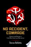 No Accident  Comrade Book