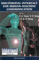 Multimodal Interface for Human Machine Communication