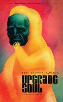 Upgrade soul: a graphic novel