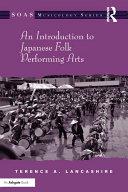 An Introduction to Japanese Folk Performing Arts Pdf/ePub eBook