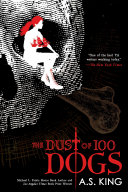 The Dust of 100 Dogs Book