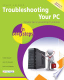 Troubleshooting Your Pc In Easy Steps 2nd Edition