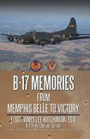 B 17 MEMORIES