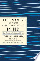 The Power of Your Subconscious Mind: The Complete Original Edition image