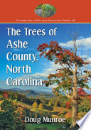 The Trees of Ashe County, North Carolina