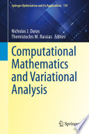 Computational Mathematics and Variational Analysis