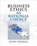 Business Ethics As Rational Choice [Pdf/ePub] eBook