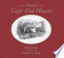A Book of Cape Cod Houses
