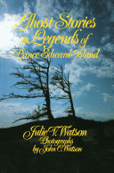 Ghost Stories and Legends of Prince Edward Island Pdf/ePub eBook