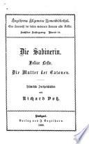 Die Sabinerin, Felice Leste, Die Mutter der Catonen
