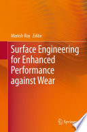 Surface Engineering For Enhanced Performance Against Wear Book PDF