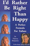 I d Rather be Right Than Happy
