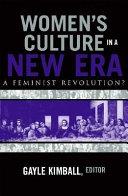 Women s Culture in a New Era