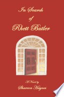 In Search Of Rhett Butler