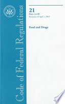 Code Of Federal Regulations Title 21 Food And Drugs Pt 1 99 Revised As Of April 1 2010