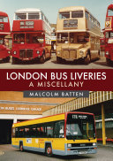 London Bus Liveries  A Miscellany
