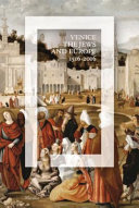 Venice, the Jews, and Europe: 1516-2016