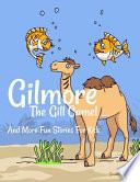 Gilmore The Gill Camel