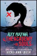 Alex McKenna & the Academy of Souls Pdf/ePub eBook