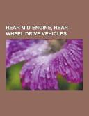 Rear Mid Engine  Rear Wheel Drive Vehicles