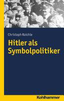 Hitler als Symbolpolitiker [Pdf/ePub] eBook