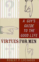 A Guy S Guide To The Good Life Book