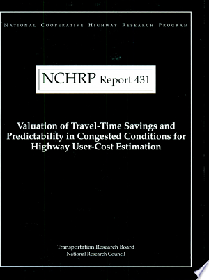 Valuation+of+Travel-time+Savings+and+Predictability+in+Congested+Conditions+for+Highway+User-cost+Estimation