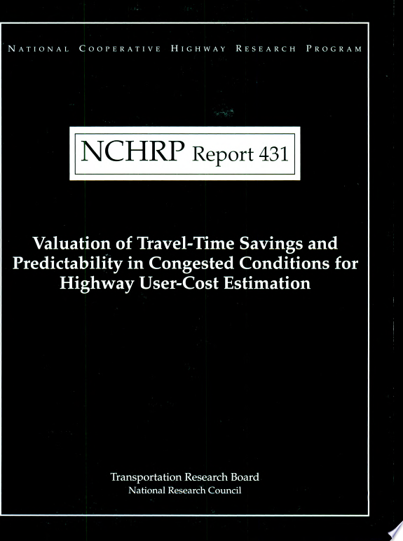Valuation of Travel-time Savings and Predictability in Congested Conditions for Highway User-cost Estimation