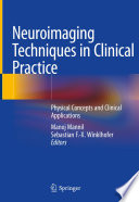 Neuroimaging Techniques In Clinical Practice Book PDF