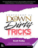 Photoshop CS Down & Dirty Tricks