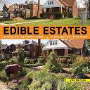 Edible Estates