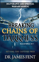 Breaking Chains of Darkness and Setting the Captives Free