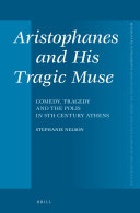 Pdf Aristophanes and His Tragic Muse