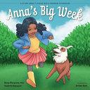 Anna's Big Week