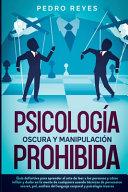 Psicolog A Oscura Y Manipulaci N Prohibida