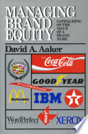 """Managing Brand Equity"" by David A. Aaker"