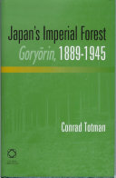 Japan s Imperial Forest Gory  rin  1889 1946