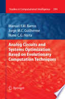 Analog Circuits And Systems Optimization Based On Evolutionary Computation Techniques Book PDF