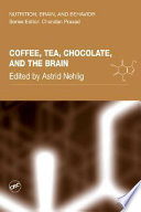 Coffee  Tea  Chocolate  and the Brain
