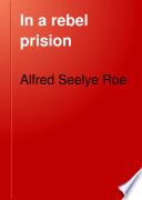 In a Rebel Prision