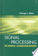 Signal Processing in Digital Communications