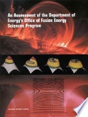 An Assessment of the Department of Energy s Office of Fusion Energy Sciences Program