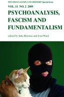 PSYCHOANALYSIS, FASCISM, AND FUNDAMENTALISM