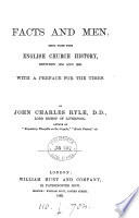 Facts And Men Pages From English Church History Between 1553 And 1683