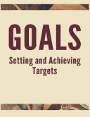 Goals Setting and Achieving Targets  The High Performance Planner for Achieving Your Most Important Goals Book
