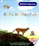 Seri Cerita Binatang Keta si Cheetah