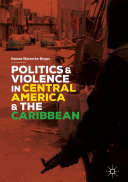 Politics and Violence in Central America and the Caribbean [Pdf/ePub] eBook